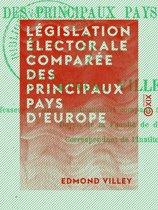 Législation électorale comparée des principaux pays d'Europe