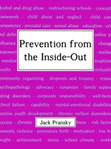 Prevention from the Inside-out