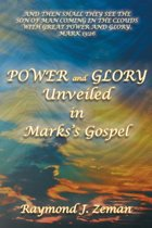 Power and Glory Unveiled in Mark's Gospel