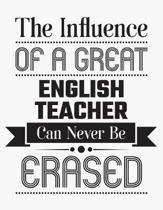 The Influence of a Great English Teacher Can Never Be Erased