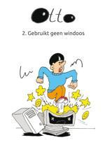 Otto 2 - Otto gebruikt geen windsoos