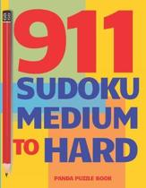 911 Sudoku Medium To Hard: Brain Games for Adults - Logic Games For Adults