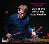 Vincent Houdijk & VinnieVibes - Live at the North Sea Jazz Festival