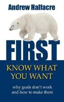 First, Know What You Want