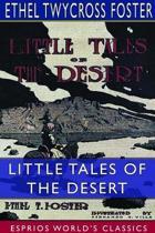 Little Tales of the Desert (Esprios Classics)