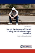 Social Exclusion of Youth Living in Disadvantaged Districts