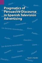 Pragmatics of Persuasive Discourse in Spanish Television Advertising
