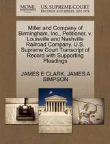 Miller and Company of Birmingham, Inc., Petitioner, V. Louisville and Nashville Railroad Company. U.S. Supreme Court Transcript of Record with Supporting Pleadings