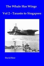 The Whale Has Wings Vol 2: Taranto to Singapore
