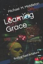 Learning Grace