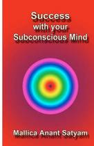 Success with Your Subconscious Mind
