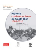 Historia contemporánea de Costa Rica 1808-2010