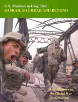 U.S. Marines In Iraq, 2003: Basrah, Baghdad And Beyond: