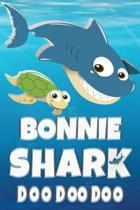 Bonnie Shark Doo Doo Doo: Bonnie Name Notebook Journal For Drawing Taking Notes and Writing, Personal Named Firstname Or Surname For Someone Cal