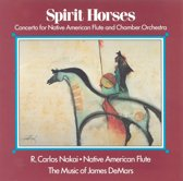 Spirit Horses: Concerto For Native American...