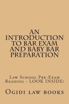An Introduction to Bar Exam and Baby Bar Preparation