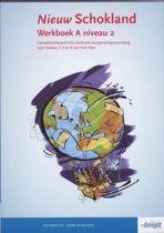 Nieuw Schokland - Niveau 2 - Werkboek deel A