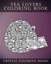 Tea Lovers Coloring Book