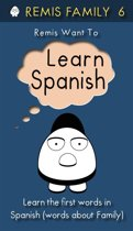 Remis Want to Learn Spanish