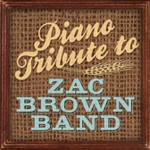Piano Tribute To Zac Brown Band
