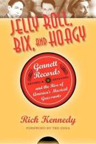 Jelly Roll, Bix, and Hoagy, Revised and Expanded Edition