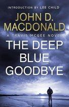 Boekomslag van 'The Deep Blue Goodbye: Introduction by Lee Child'