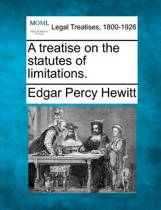 A Treatise on the Statutes of Limitations.