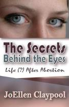 The Secrets Behind the Eyes