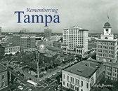 Remembering Tampa