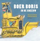 Boek cover Boer Boris - Boer Boris in de sneeuw van Ted van Lieshout (Hardcover)