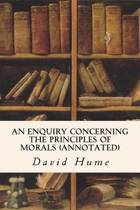 An Enquiry Concerning the Principles of Morals (Annotated)