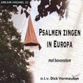 Echo Reiskoor, Psalmen Zingen In Europa