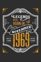 Legends Were Born in November 1969 One Of A Kind Limited Edition