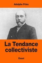 La Tendance Collectiviste