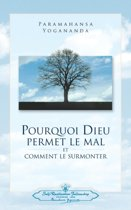 Pourquoi Dieu Permet Le Mal (Why God Permits Evil - French)