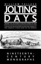 Jolting Days Aboard the California Overland Express in 1860