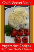 Vegetarian Recipes: Tasty, Heart Healthy & Delicious