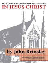 The Saint's Joint Membership As One Body In Jesus Christ