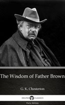 The Wisdom of Father Brown by G. K. Chesterton (Illustrated)