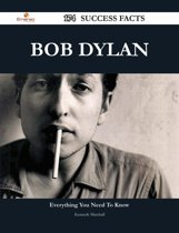 Bob Dylan 174 Success Facts - Everything you need to know about Bob Dylan