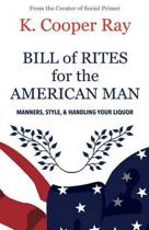 Bill of Rites for the American Man, 3rd Edition
