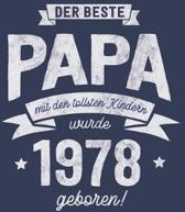 Der Beste Papa wurde 1978 geboren: Wochenkalender 2020 mit Jahres- und Monats�bersicht und Tracking von Gewohnheiten - Terminplaner - ca. Din A5