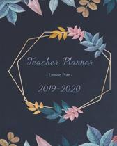 Teacher Planner - Lesson Plan 2019 - 2020: Monthly Calendar - Undated Weekly Pages + Students Pages ... Academic Year (September - August) Modern Cove