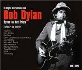 In Frysk Earbetoan Oan Bob Dylan - Dylan In Het Fries (Cd+Dvd)
