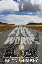 Five Words in Black