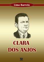 Clara dos Anjos (com Ilustrações)