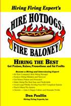 Hire Hotdogs Fire Baloney