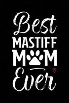 Best Mastiff Mom Ever