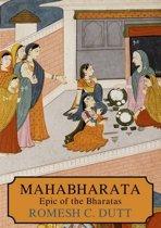MAHA-BHARATA: THE EPIC OF ANCIENT INDIA