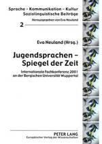 Jugendsprachen - Spiegel Der Zeit